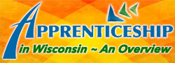 Apprenticeships in Wisconsin,WI apprentice,Wisconsin Unions,Union Apprenticeships